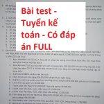 Bài test tuyển kế toán tổng hợp tại các công ty có đáp án