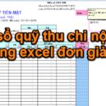 File sổ quỹ thu chi nội bộ bằng excel đơn giản