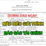 Download ngay Mẫu biểu giải trình báo cáo tài chính