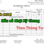 File excel mẫu sổ nhật ký chung theo thông tư 200