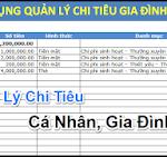 File Excel Quản Lý Chi Tiêu Cá Nhân, Gia Đình
