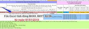 Tải File Excel tính đóng BHXH, BHYT, BHTN từ ngày 01/01/2019